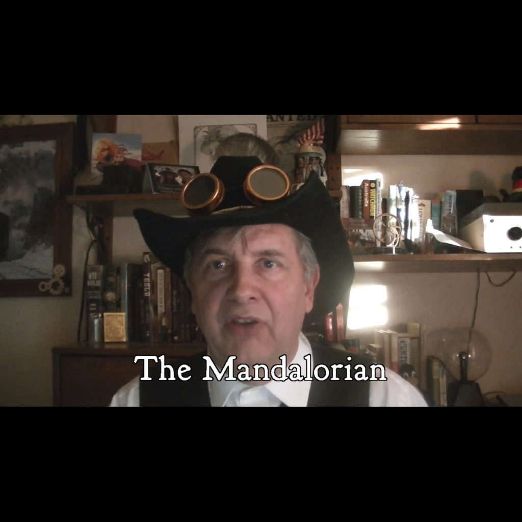 "Steampunk Desperado reviews ""The Mandalorian""!"